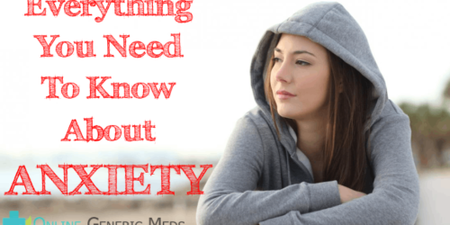 About Anxiety - Everything You Need To Know